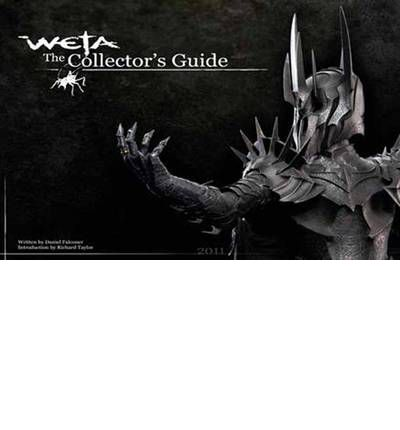 Weta: The Collector's Guide 2011