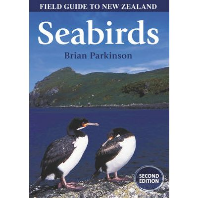 Field Guide to New Zealand Seabirds