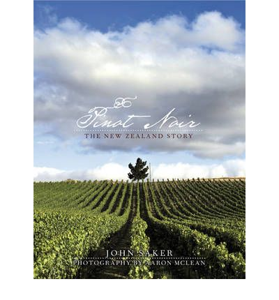 Pinot Noir: The New Zealand Story
