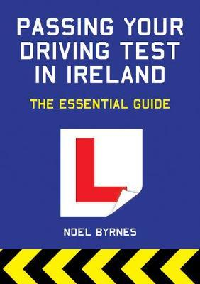 Passing Your Driving Test in Ireland: The Essential Guide