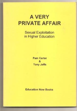 A Very Private Affair: Sexual Exploitation in Higher Education
