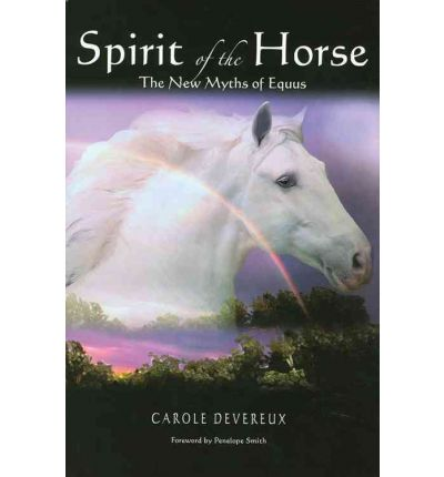 Spirit of the Horse: The New Myths of Equus
