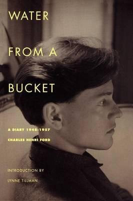 Water from a Bucket: A Diary, 1948-1957