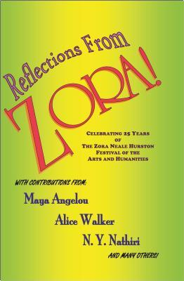 Reflections from Zora!: Celebrating 25 Years of the Zora Neale Hurston Festival of the Arts and Humanities