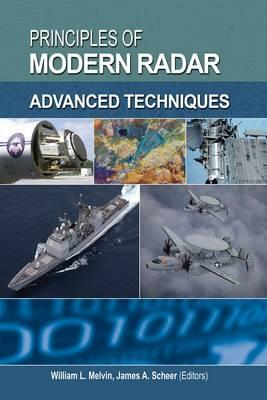 Principles of Modern Radar: Advanced Radar Techniques and Applications v. 2: Advanced Techniques