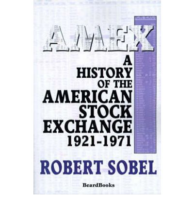 Amex: A History of the American Stock Exchange