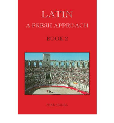 Latin: A Fresh Approach: Book 2