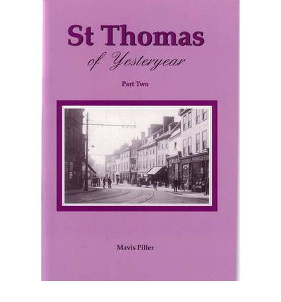 St Thomas of Yesteryear: Pt. 2