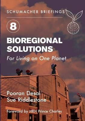 Bioregional Solutions: For Living on One Planet
