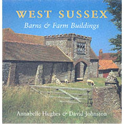 West Sussex Barns and Farm Buildings