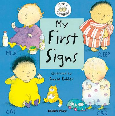 My First Signs: BSL (British Sign Language)