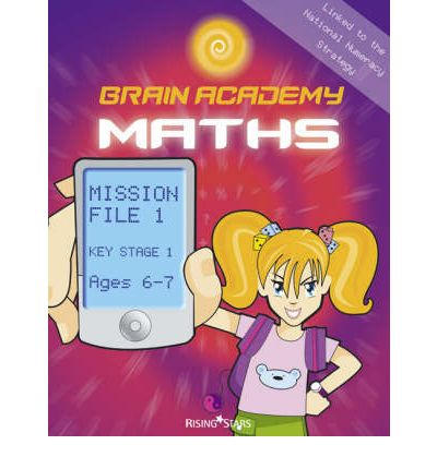Brain Academy Maths Mission File 1 (Ages 6-7)