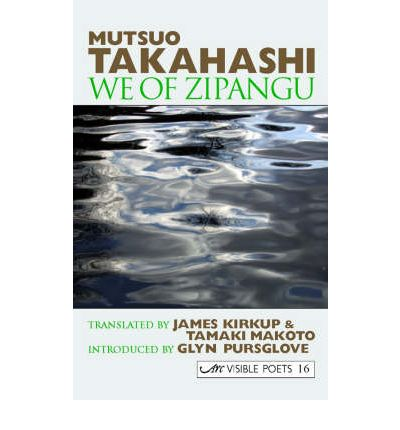 We of Zipangu: Selected Poems