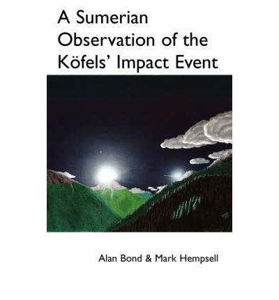 A Sumerian Observation of the Kofels' Impact Event: A Monograph
