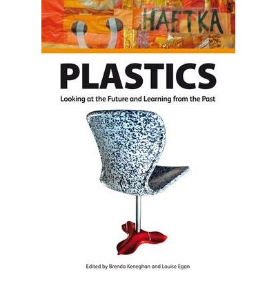 Plastics: Looking at the Future, Learning from the Past