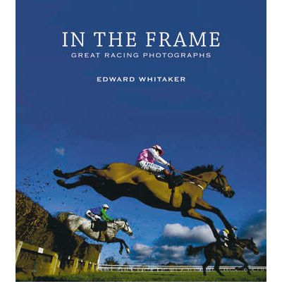 In the Frame: Great Racing Photographs