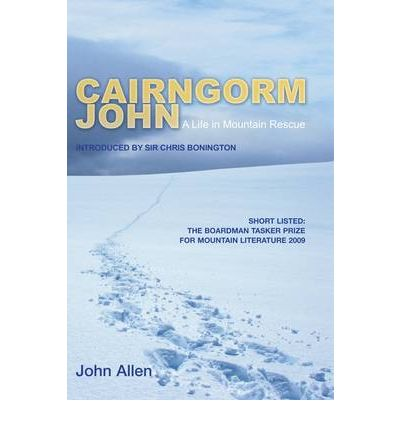 Cairngorm John: A Life in Mountain Rescue