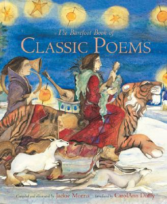 The Barefoot Book of Classic Poems
