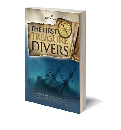 The First Treasure Divers: The True Story of How Two Brothers Invented the Diving Helmet and Sought Sunken Treasure and Fame