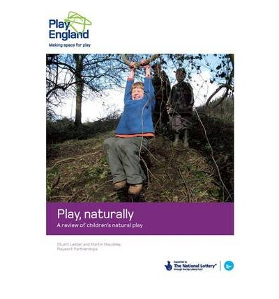 Play, Naturally: A Review of Children's Natural Play
