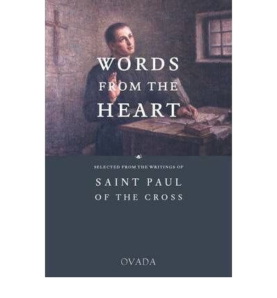 Words From the Heart: Selected from the Writings of St Paul of the Cross