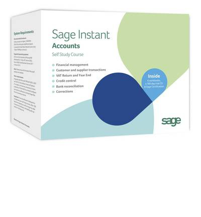 Sage Instant Accounts 2013: Self Study Course 2013: v. 19: with Sage Certification