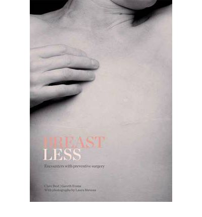 Breastless: Encounters with Preventative Surgery