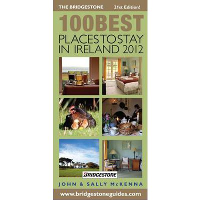 The Bridgestone 100 Best Places to Stay in Ireland 2012