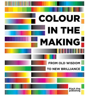 Colour in the Making: From Old Wisdom to New Brilliance