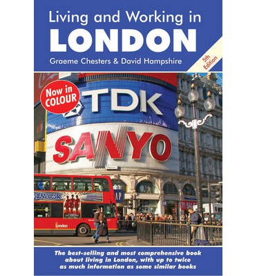 Living and Working in London: A Survival Handbook