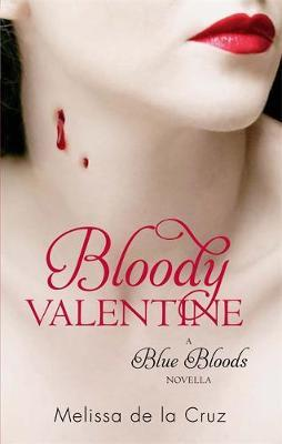 Bloody Valentine: Blue Bloods