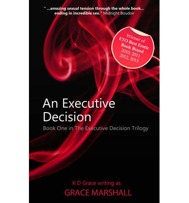 An Executive Decision: The Executive Decision Trilogy Book 1