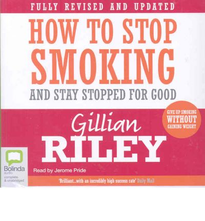 How to Stop Smoking and Stay Stopped for Good: 5 Spoken Word CDs, 320 Minutes