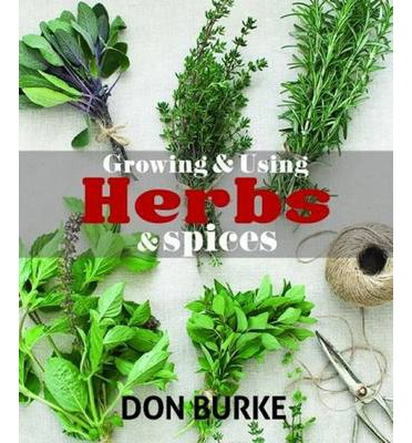 Growing and Using Herbs and Spices