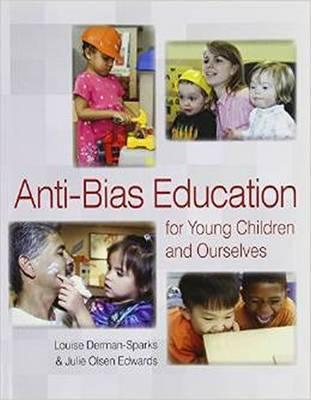 Anti Bias Education for Young Children and Ourselves