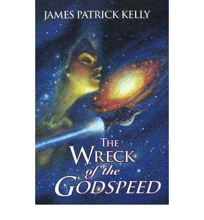 The Wreck of the Godspeed: And Other Stories