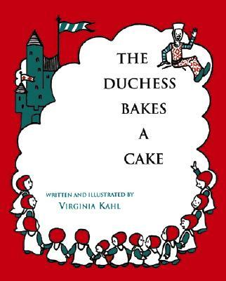 The Duchess Bakes a Cake