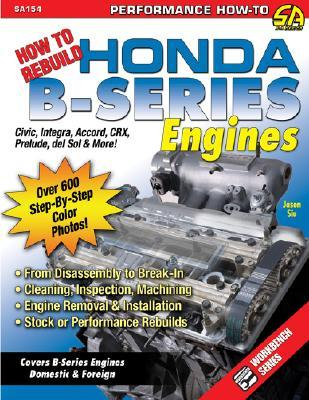 How to Rebuild Honda B-Series Engines: From Disassembly to Break-in. Cleaning, Inspection, Machining. Engine Removal and Installation. Stock or Performance Re-builds.