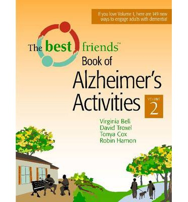 The Best Friends Book of Alzheimer's Activities: v. 2