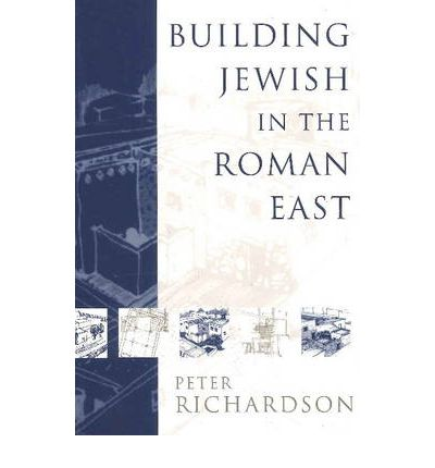 Building Jewish in the Roman East