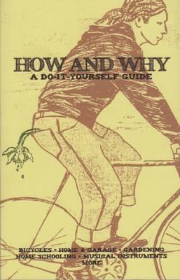 How and Why: A Do-It-Yourself Guide