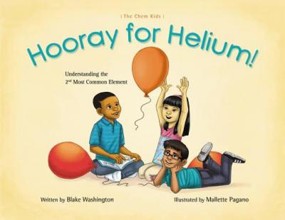 Hooray for Helium!: Understanding the 2nd Most Common Element