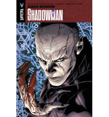 Shadowman: Darque Reckoning Volume 2