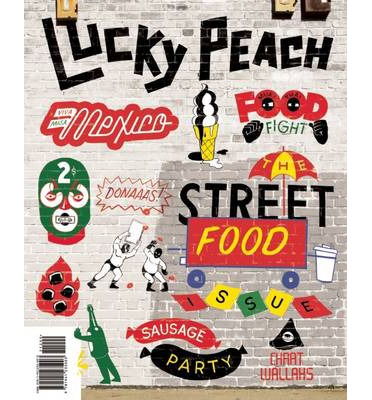 Lucky Peach: Issue 10