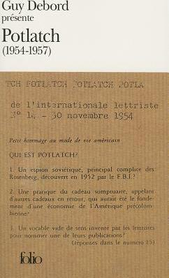 Guy Debord Presente Potlatch: 1954-1957
