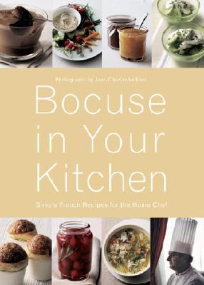 Bocuse in Your Kitchen: Simple French Recipes for the Home Chef