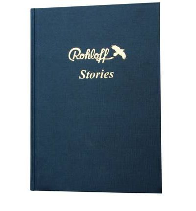 Rohloff Stories: A Book from Cyclists Filled with Reports Which Increase the Passion for Our Beloved Sport