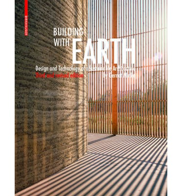 Building with Earth: Volume 3: Design and Technology of a Sustainable Architecture