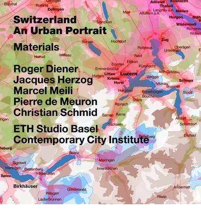 Switzerland - an Urban Portrait: Vol. 1: Introduction; Vol. 2: Borders, Communes - a Brief History of the Territory; Vol. 3: Materials