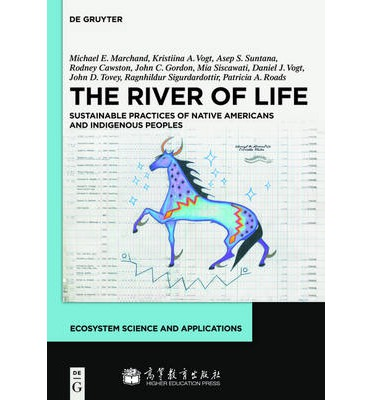The River of Life: Sustainable Practices of Native Americans and Indigenous Peoples